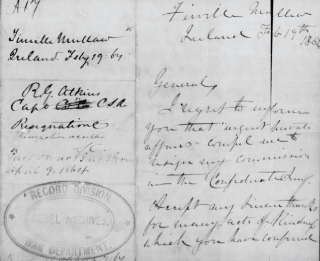 Robert Going Atkins letter of resignation from the Confederate States Army, written from Firville, Mallow, Ireland (Fold3)