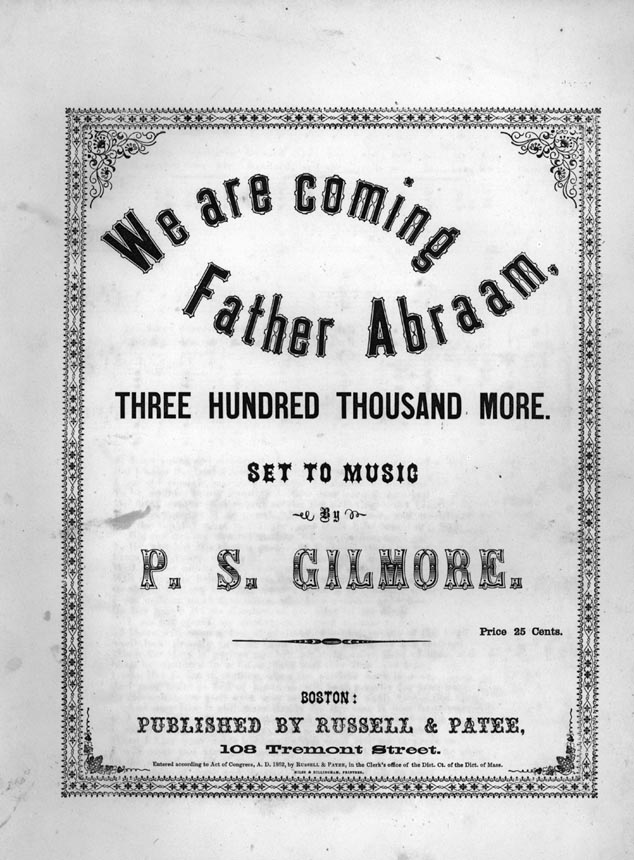 'We are coming Father Abraam, Thee Hundred Thousand More' by P.S. Gilmore (Jarlath MacNamara Collection)