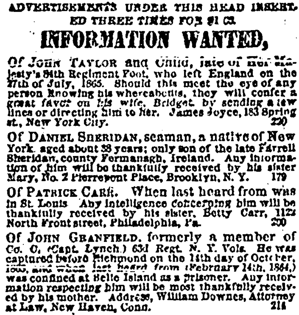 An Example of the 'Information Wanted' Section in the New York Irish-American. This issue includes the ad placed by John Granfield's Mother. (Genealogy-Bank)