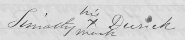 Timothy Durick's Mark from his November 1868 Application (Image via Fold3)