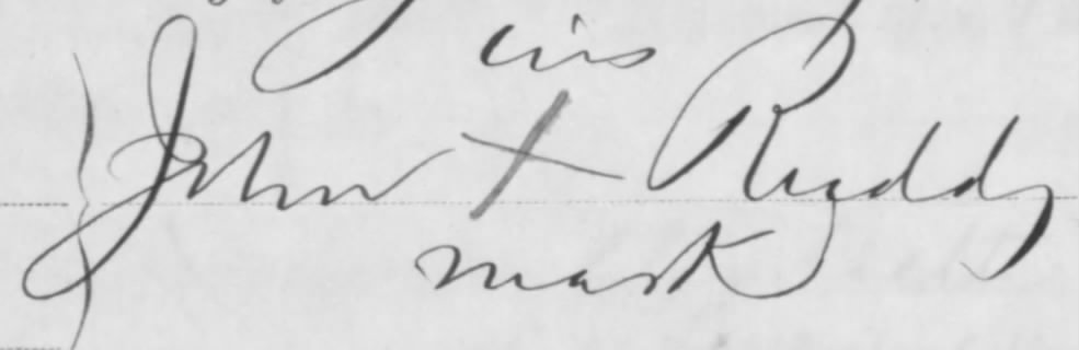 John Ruddy, like many other Irish emigrants, was illiterate. Here is his mark on one of his pension applications (Fold3)