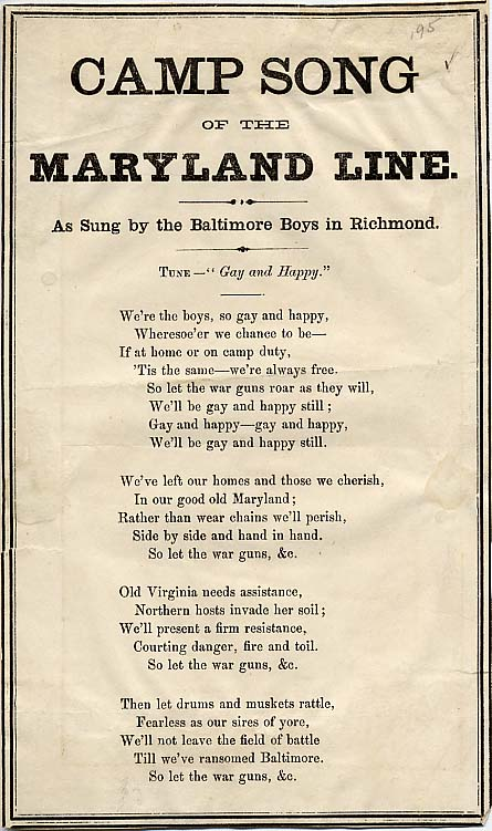 Camp Song of the Maryland Line, a Confederate adaption of Gay and Happy