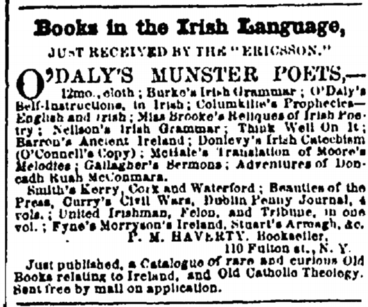Advertisement for Books in the Irish Language, New York Irish-American Weekly, 29th August 1857. Evidence that there was demand among members of the Irish community in the United States for writings in their native-tongue in the immediate Antebellum era (GenealogyBank).