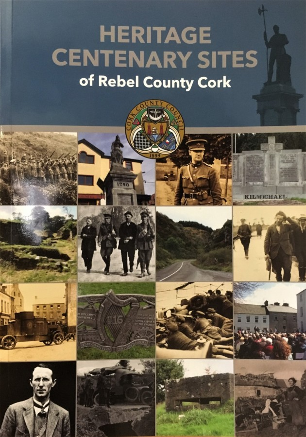The Heritage Centenary Sites of Rebel County Cork (Cork County Council)